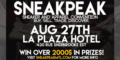 sneak peak mtl, montreal sneaker convention, mtl blog, montreal events, sneaker events, sneakernews, sneakrbardetroit.