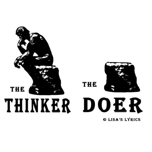 thinker vs doer, take action, actions speaker louder words, successful men